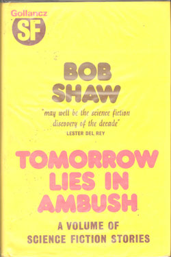Tomorrow Lies In Ambush hardback