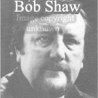 Bob Shaw (image copyright unknown)